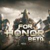 『For Honor』本日よりOβスタート!序盤のプレイレポート